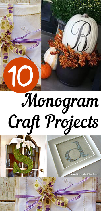 10 Monogram Craft Projects