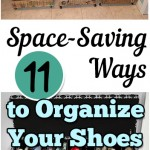 shoe organization, organizing shoes, space saving storage solutions, organizing small closets, small closet, organization, organizing hacks, stay organized, home, home decor, cleaning, cleaning tips, diy organization, popular pin