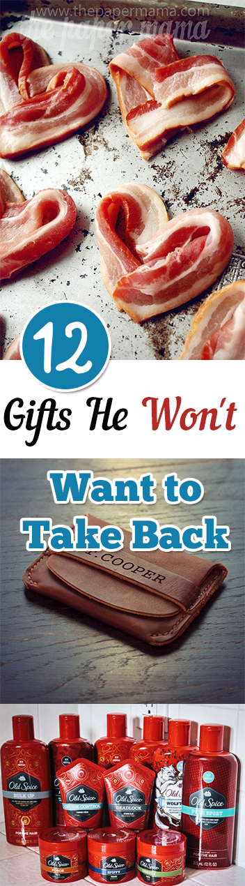 12 Gifts He Won't Want to Take Back