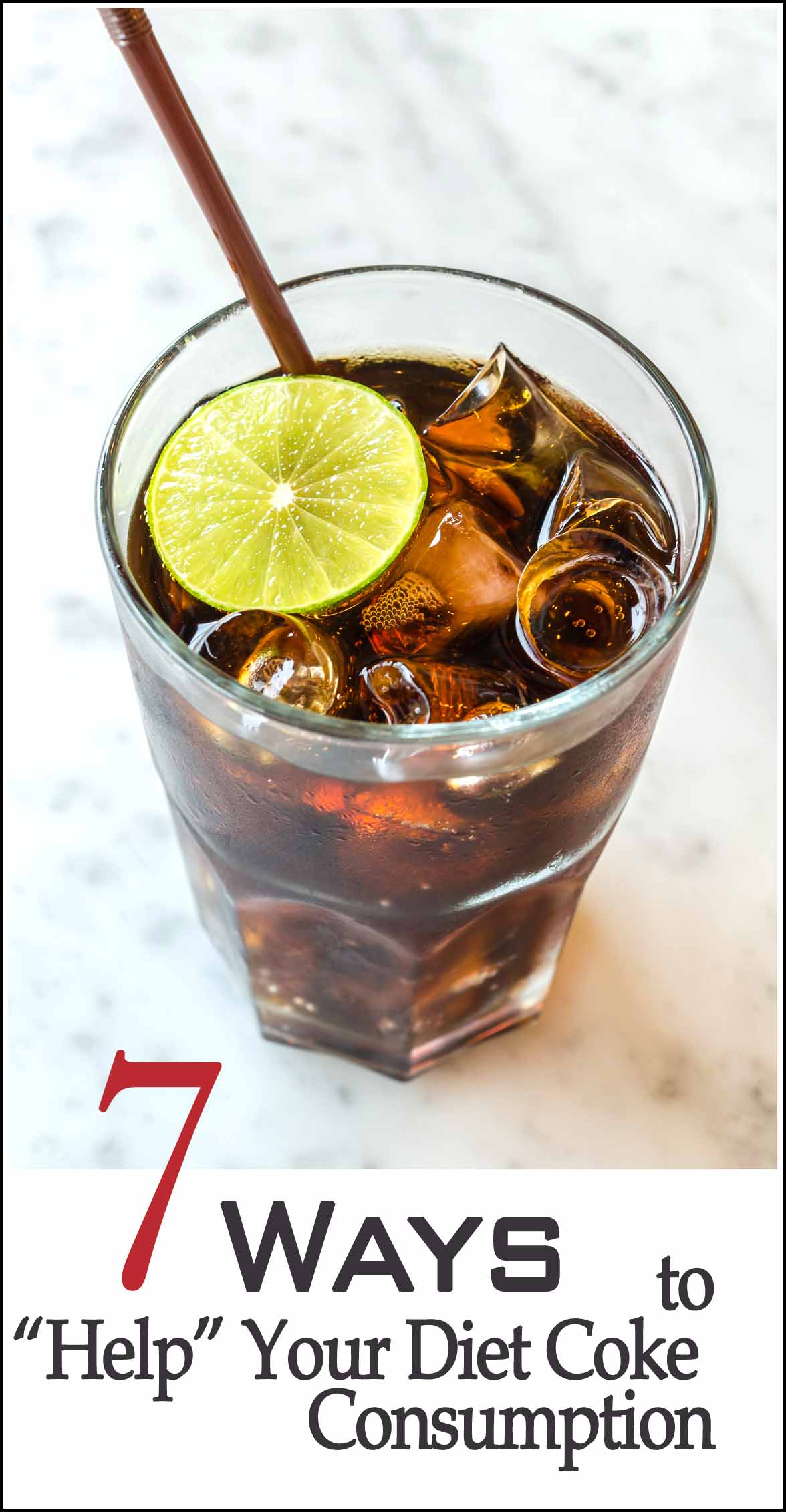 7 Ways to Help Your Diet Coke Consumption