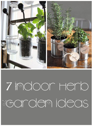Indoor Herb Garden Ideas 7 great ideas for an indoor herb garden - my list of lists