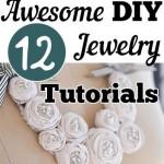 12 Awesome DIY Jewelry Tutorials