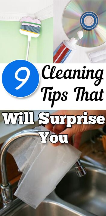 9 Cleaning Tips That Will Surprise You