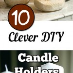 DIY candle holder, candle holder projects, unique candle holders, easy DIYs, quick crafting, tutorials, DIY tutorials, top pinterest pins, popular pin,craft hacks, DIY hacks, crafting, beginner projects,