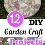 DIY garden, DIY garden crafts, gardening projects, gardening hacks, crafting, outdoor crafting, popular pin, garden crafts