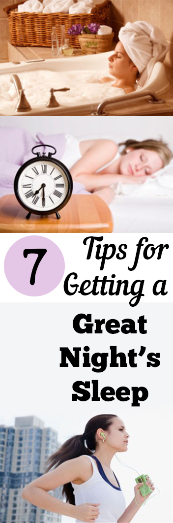 7 Tips for Getting a Great Nights Sleep