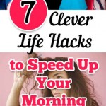7 Clever Life Hacks to Speed Up Your Morning Routine