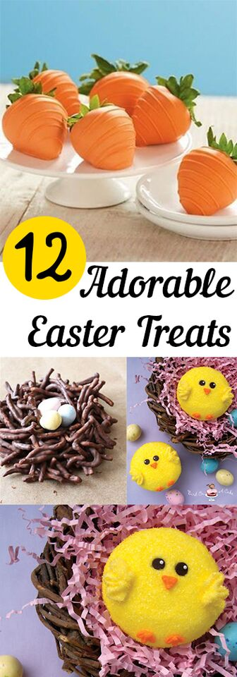 12 Adorable Easter Treats