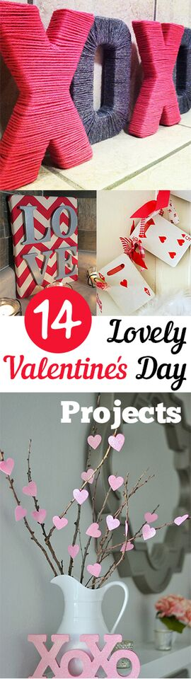 14 Lovely Valentines Day Projects