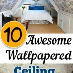 10 Awesome Wallpapered Ceiling Projects