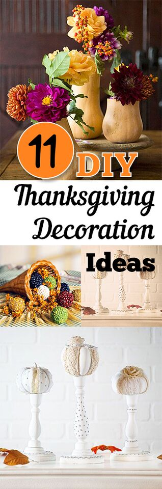 11 Diy Thanksgiving Decoration Ideas My List Of Lists