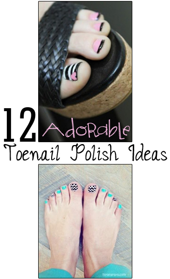 12 Adorable Toenail Polish Ideas