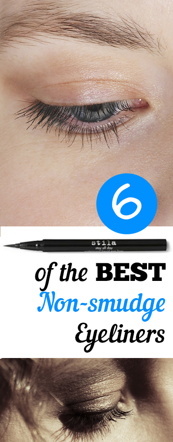 6 of the BEST Non-smudge Eyeliners
