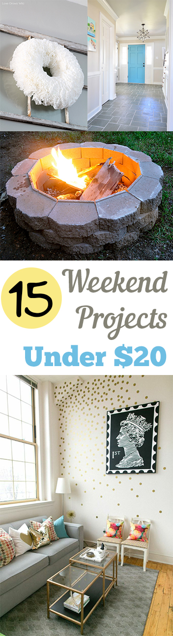 15 weekend projects under 20 my list of lists
