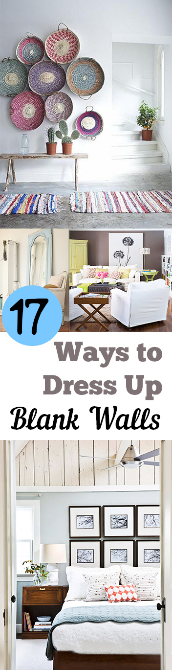 17 Ways to Dress Up Blank Walls