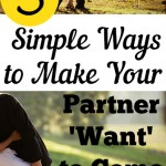 5 Simple Ways to Make Your Partner 'Want' to Come Home
