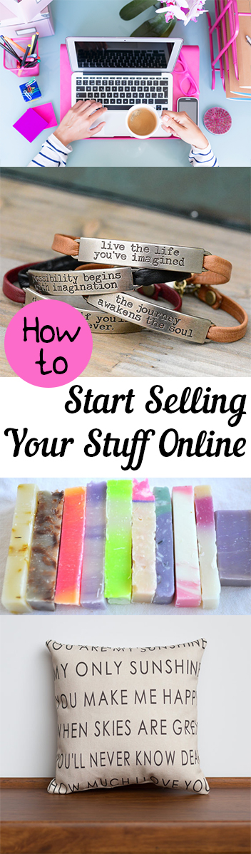 How to start selling your stuff online my list of lists for How to sell things you make