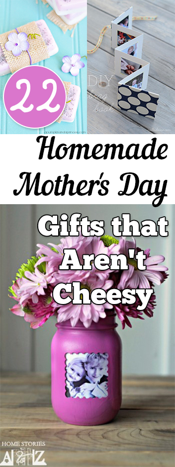 sc 1 st  My List of Lists & 22 Homemade Motheru0027s Day Gifts That Arenu0027t Cheesy u2013 My List of Lists