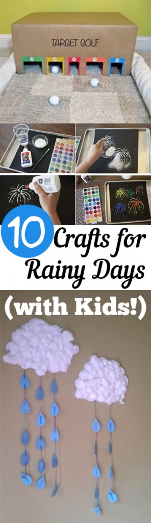 10 Crafts for Rainy Days (with Kids!)