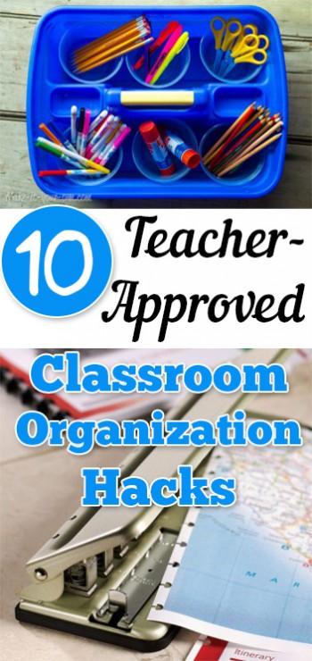10 Teacher-Approved Classroom Organization Hacks