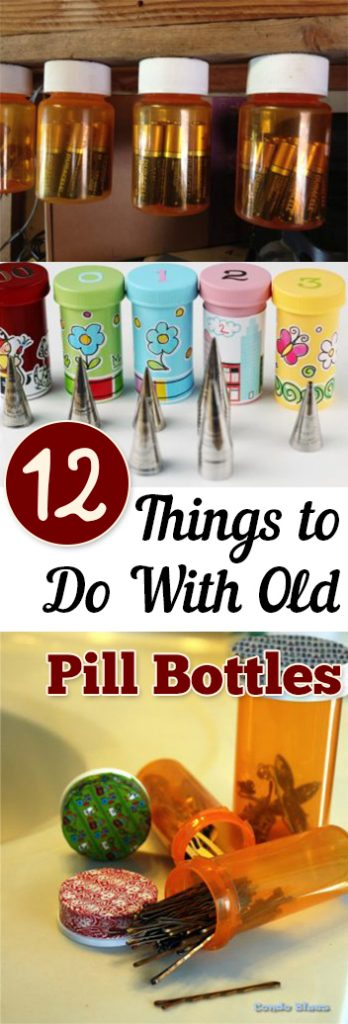 12 things to do with old pill bottles page 14 of 14 my