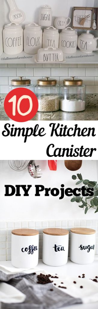 Kitchen Canister Projects, DIY Kitchen Canisters, Homemade Kitchen Canisters, DIY Kitchen Decor, How to Decorate Your Kitchen, Kitchen Storage, Kitchen Storage Ideas, Kitchen Storage Hacks, Popular DIY Pins, Popular Craft Pins