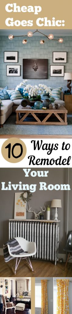 Cheap Goes Chic 10 Ways to Remodel Your Living Room| Living Room, Living Room Remodel, How to Remodel Your Living Room, Frugal Ways to Remodel Your Living Room, Cheap Home Upgrades, Inexpensive Home Decor, Cheap Home Decor.