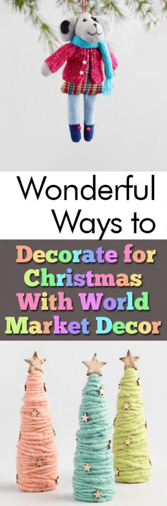 Wonderful Ways to Decorate for Christmas With World Market Decor| Christmas, Christmas Decor, Holiday, Holiday Home Decor, DIY Christmas, World Market, World Market Decor #WorldMarket #Christmas