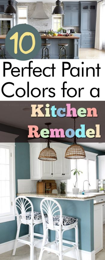 10 Perfect Paint Colors for a Kitchen Remodel| Kitchen Paint, Kitchen Paint Colors, DIY Kitchen Paint, Kitchen Paint DIYs, DIY Kitchen Paint, Kitchen Paint DIY, Popular Pin #KitchenRemodel #DIYKitchen