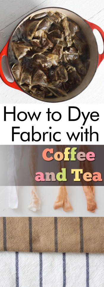How to Dye Fabric with Coffee and Tea| Dye Fabric, How to Dye Fabric, Easily Dye Fabric, Naturally Dye Fabric, How to Naturally Dye Fabric, All Natural Fabric Dye, DIY Home, Crafts, Craft Projects #FabricDye #DIYFabricDye #Crafts #DIY
