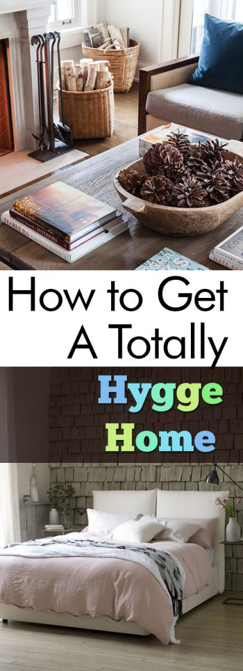 "How to Get A Totally ""Hygge"" Home