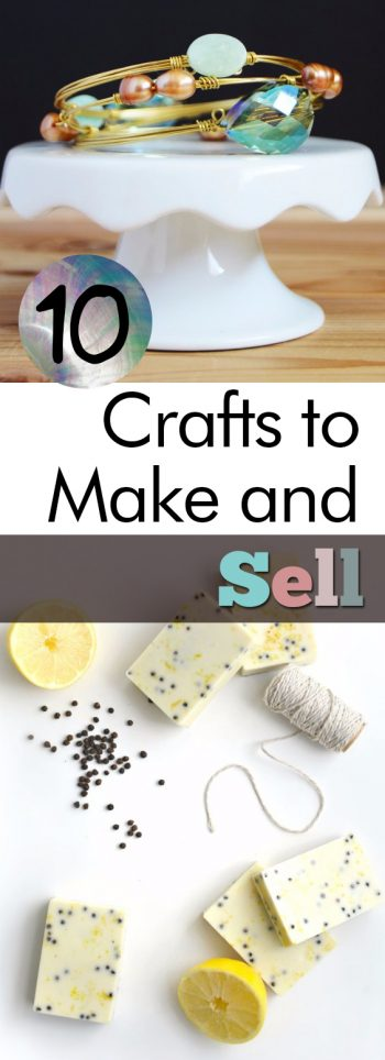 10 Crafts to Make and Sell|  DIY Ideas, Crafts to Make and Sell, DIY Crafts, DIY Crafts to Make and Sell, Crafts to Make and Sell Easy, Crafts to Make and Sell DIY, Crafts to Make and Sell Cheap