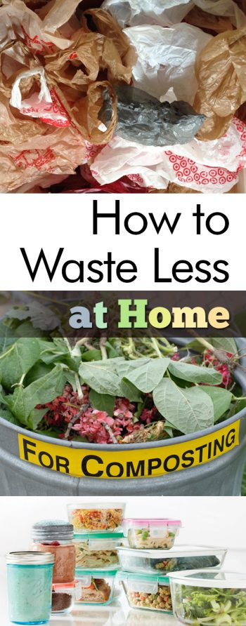 How to Waste Less at Home| Waste Less, Waste Less Living, Waste Less Tips, Home, Home Tips and Tricks