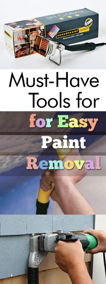 Must-Have Tools for Easy Paint Removal| Paint Removal, Paint Removal Hacks, Paint Removal TIps, Home Improvement, Home Improvement Ideas, Easy Home Improvement Ideas