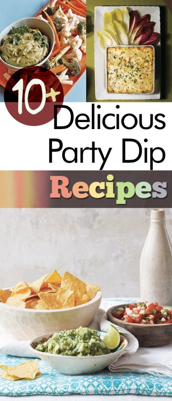 10+ Delicious Party Dip Recipes| Party Dip Recipes, Party Recipes, Party Recipes for a Crowd, Part Recipes Appetizers, Party Recipes Easy