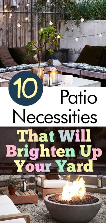 10 Patio Necessities That Will Brighten Up Your Yard| Patio Necessities, Patio Ideas, Patio Ideas on a Budget, Patio Decor, Patio Design, Home Decor, Home Decor Ideas, budget patio ideas