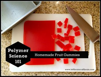 Edible Science Projects - Homemade Gummies