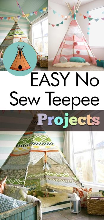 EASY No Sew Teepee Projects, No Sew Projects, Teepee DIY, DIY Projects, Teepee, Teepee Kids