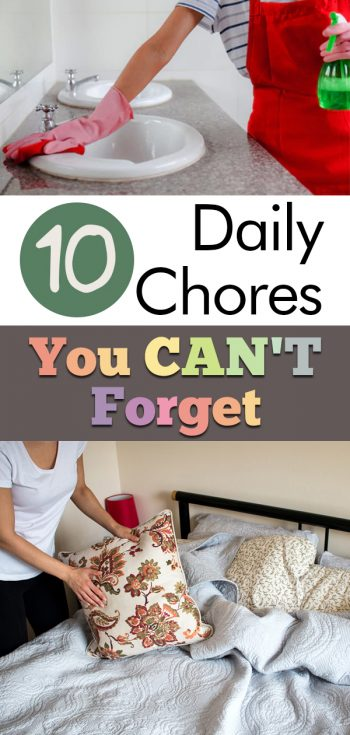 daily chores, chores that must be done daily, ten daily chores, ten chores you must do daily, ten daily chores you can't forget