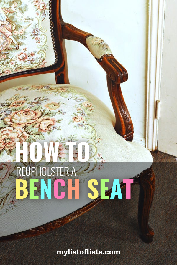 Awe Inspiring How To Reupholster A Bench Seat My List Of Lists Find Gamerscity Chair Design For Home Gamerscityorg