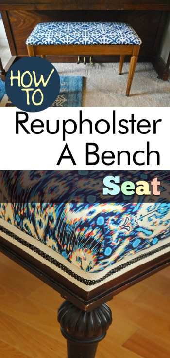 How to Reupholster A Bench Seat | Reupholster | How to Reupholster | DIY: Reupholster a Bench Seat