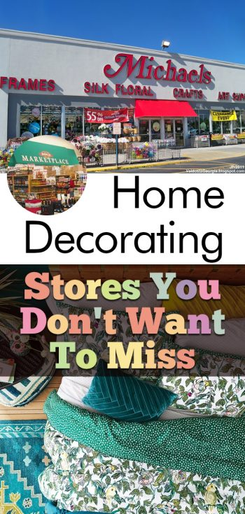 Home Decorating Stores You Don't Want To Miss | Home Decorating 101 | Home Decorating Stores | Home Decor