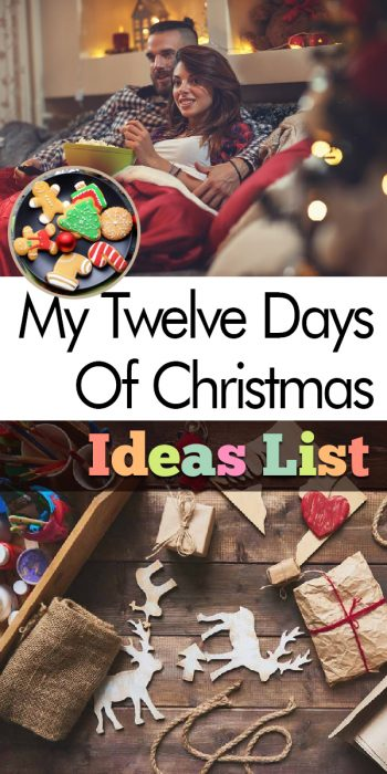 12 Days of Christmas Ideas | 12 Days of Christmas | Twelve Days of Christmas | Twelve Days of Christmas Ideas | Christmas Ideas | Christmas Ideas List