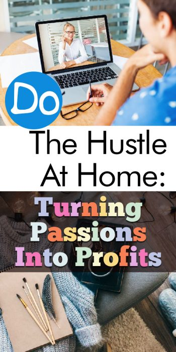 Side Hustles | Hustle | Hustle at Home | Make Money on the Side | Turn Passions into Profits | Tips and Tricks for Side Hustles | Side Hustle Hacks