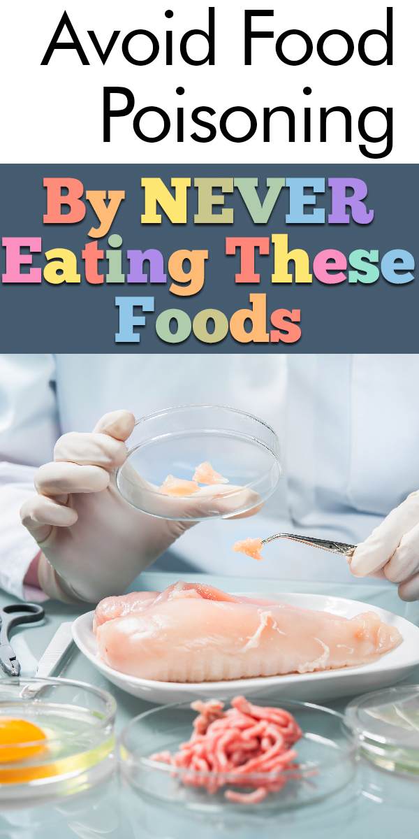 food poisoning   food   sickness   food tricks   cooking   cooking tips   foods to avoid