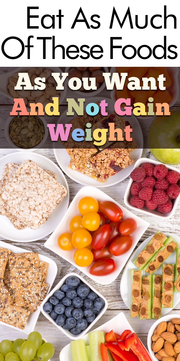 weight | foods | snacks | food | eat these foods and not gain weight | healthy snacks | healthy food | snack options | diet