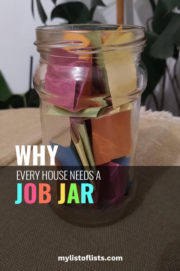 Why Every House Needs A Job Jar My List Of Lists