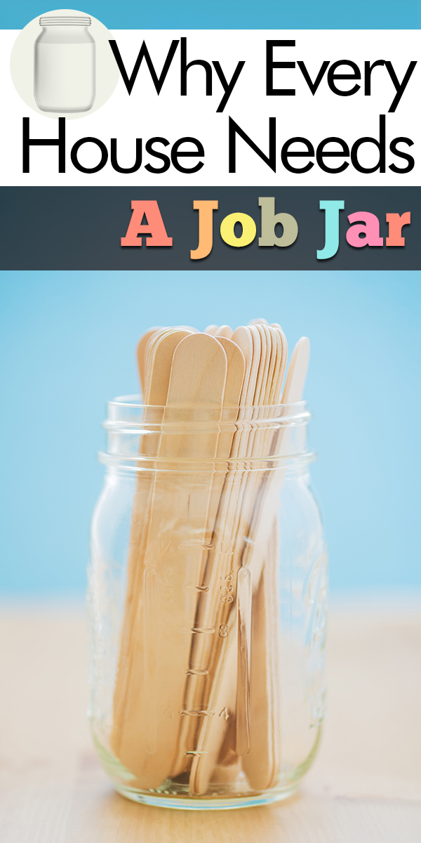 job jar | parenting | parenting ideas | chores | chore ideas | job jar ideas | helping out | helping around the house | why you should use a job jar | why you should have a job jar
