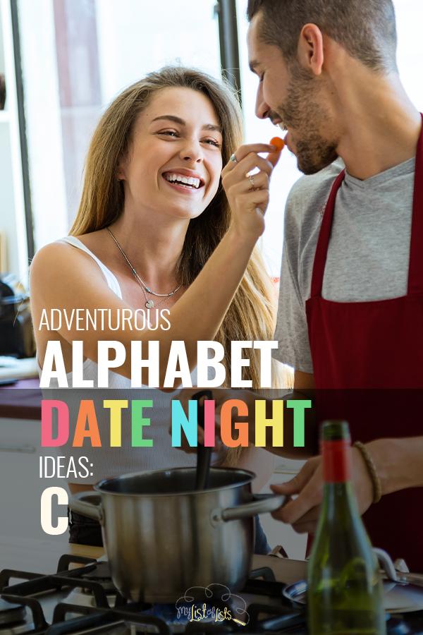 C | alphabet date night ideas | alphabet date night | date night | date night ideas | dates | fun date night ideas