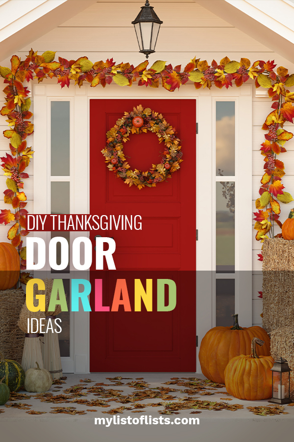 Welcome your Thanksgiving guest with a Thanksgiving door garland that shows how festive your personality is. Rich fall colors draped around your door make your home feel welcoming. Go ahead and take a look at these ideas. You'll be thankful you did.